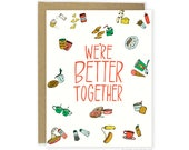 Funny Anniversary Card - Better Together Card, Valentines Cards, Pun Love Card, Food Card For Boyfriend, For Girlfriend, For Husband
