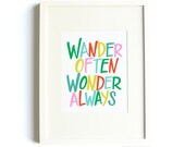 Wander Often Wonder Always® 8x10 Print - Travel Quote, Inspirational Quote, Motivational Quote, Colorful Print