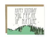 Funny Birthday Card - Freak of Nature Card, Cheeky Birthday Card, Outdoor Birthday, Boyfriend Birthday Card, Husband Birthday Card, Wife