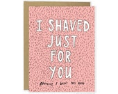 Funny Love Card - Shaved Card, Funny Love Card, Cheeky Anniversary Card For Him, Husband Card, For Boyfriend, Funny Love