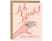 Funny Engagement Card - He Put A Ring On It Card, Announcement, Engagement Congrats Card, Engagement Congratulations,  For Her