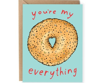 Funny Anniversary Card, Boyfriend Card, For Girlfriend, Food Pun, Everything Bagel, Pun Card, Cute, I Love You, Husband, Wife, Him, Her