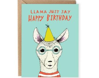 Funny Birthday Card, Pun Happy Birthday Card, For Friend, Him, Boyfriend, Cute Birthday Cards, For Husband, Her, Wife, Llama, Pun Cards