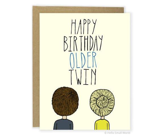 Funny Birthday Card Twin Older