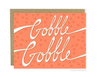 Funny Thanksgiving Card, Cute Thanksgiving Card, Gobble Gobble Card, Turkey Day Card, Thanksgiving Greeting Card, Thanksgiving Invitation