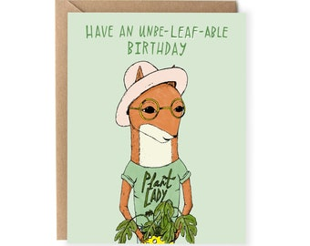 Have An Unbeleafable Birthday, Punny Card, Plants, Pun Birthday Card, Greeting Cards, Funny Card, For Her, Wife, Sister, Mom, Girlfriend