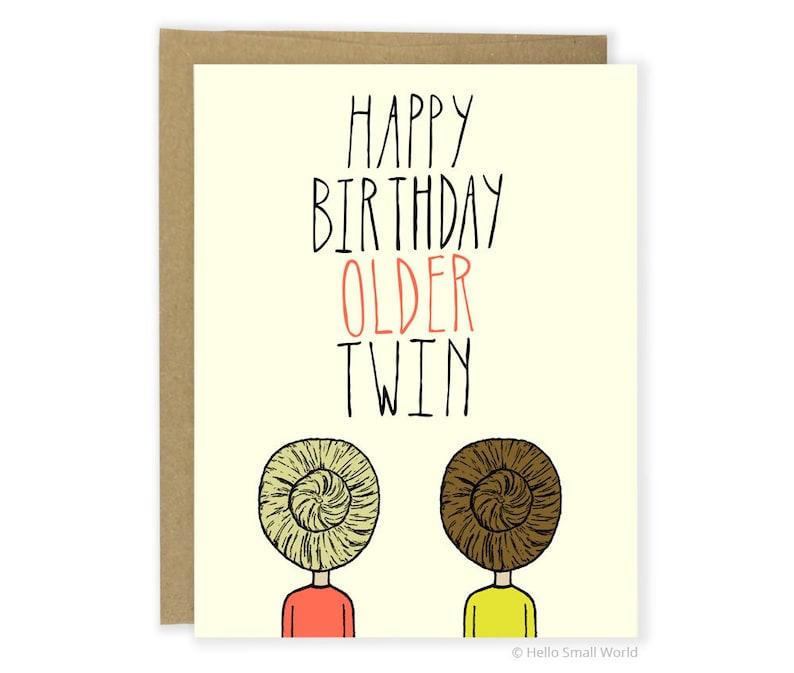 Funny Twin Birthday Card Older