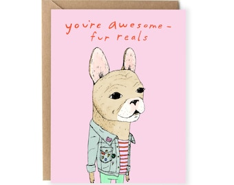 Funny Cards, Just Because, For Her, For Friend, Pun Card, Dog, Cute Greeting Cards, For Any Occasion, Girlfriend, Pun Cards, Awesome Cards