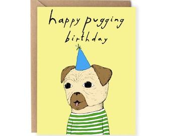 Funny Birthday Card, Pun Birthday Card, Pug, Dog, Pun Card, For Friend, Him, Boyfriend, Cute Birthday Cards, For Husband, Her, Wife, Puggin