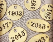 Custom Year or Date Tags - hand punched brass and metal tag or plate - hand stamped key tag - custom engraved tag - hotel key tag