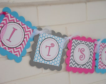 It's a Girl banner, it's a girl, baby shower banner, hot pink, grey, and turqouise