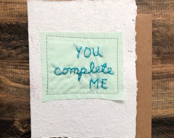 You Complete Me Greeting Card; Handmade Recycled Paper and Fabric; Valentine