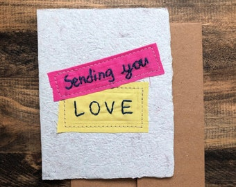 Sending You Love Greeting Card; Handmade Recycled Paper and Fabric; Valentine