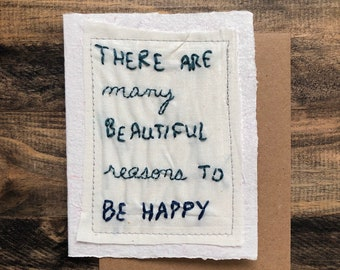 Reasons to be happy greeting Card; Handmade Recycled Paper and Fabric; Blank