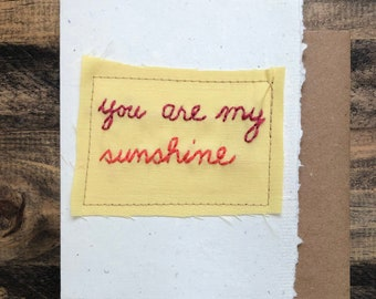 You are my sunshine; Handmade Recycled Paper and Fabric; Blank