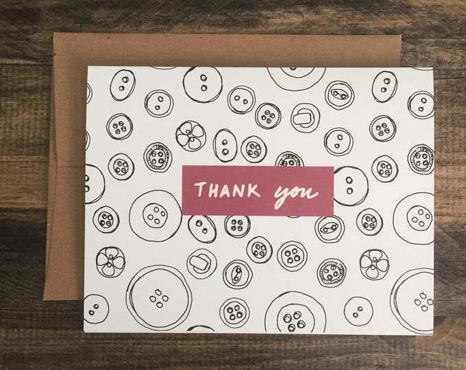 Thank You Card; Appreciation Card; Modern Sewing Themed Greeting Card; Buttons
