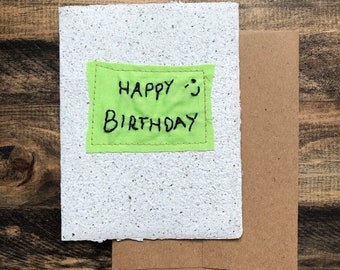 Happy Birthday Card; Handmade Recycled Paper and Fabric; Blank