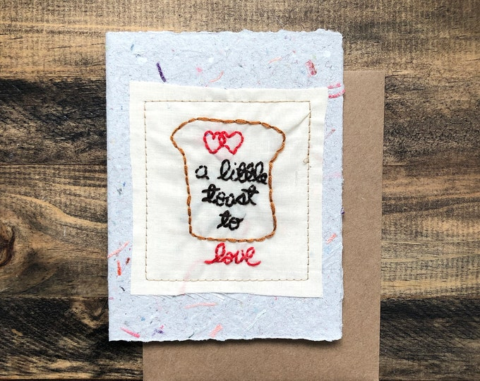 A Little Toast to Love Card; Handmade Recycled Paper and Fabric; Blank Inside
