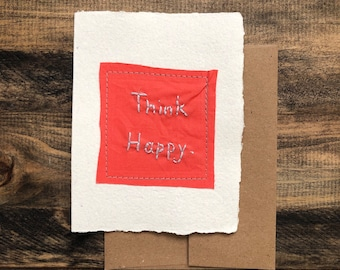 Think Happy Card; Handmade Recycled Paper and Fabric; Blank