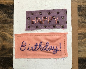 Happy Birthday Card; Handmade Recycled Paper and Fabric; Blank; Embroidered