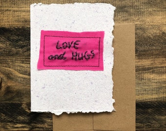 Love and Hugs Greeting Card; Handmade Recycled Paper and Fabric; Valentine