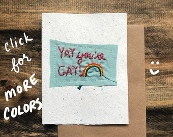 Yay You're Gay! LGBTQ Handmade Recycled Paper; embroidered greeting card
