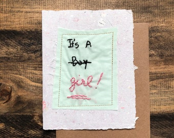 It's a Girl card; MTF; Transgender; Handmade Recycled Paper; embroidered greeting card