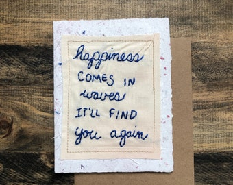 Happiness comes in waves card; Handmade Recycled Paper; embroidered greeting card