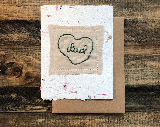 Dad; Happy Father's Day Greeting Card; Handmade Recycled Paper and Fabric