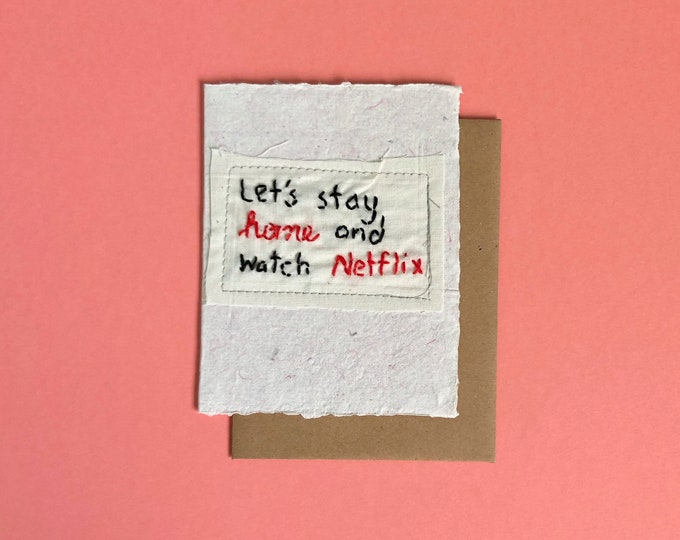 Let's Stay Home and Watch Netflix Greeting Card