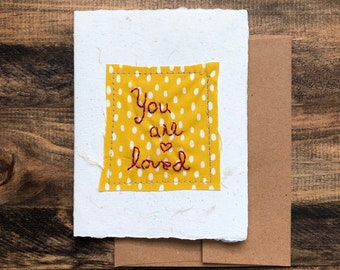 You are loved Card; Handmade Recycled Paper and Fabric; Valentine