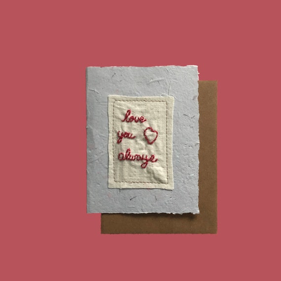 Love You More Card; Handmade Recycled Paper and Fabric; Valentine