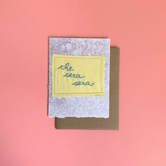 Che Sera Sera Greeting Card