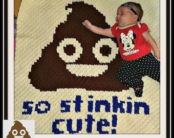 Stinkin Cute Afghan, C2C Graph, Written Word Chart, Baby Afghan crochet pattern, Poop Emoji pattern