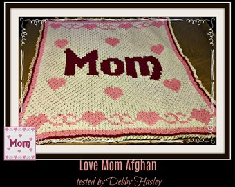 Love Mom #2, C2C Crochet Pattern, Written Row Counts, C2C Graphs, Corner to Corner, Crochet Pattern, C2C Graph
