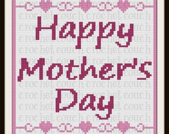 Happy Mother's Day Afghan, C2C Crochet Pattern, Written Row Counts, C2C Graphs, Corner to Corner, Crochet Pattern, C2C Graph