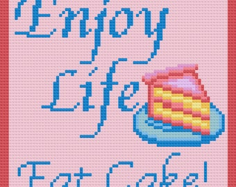Enjoy Life, Eat Cake Afghan, C2C Crochet Pattern, Written Row by Row, Color Counts, Instant Download, C2C Graph, C2C Pattern, Inspirational