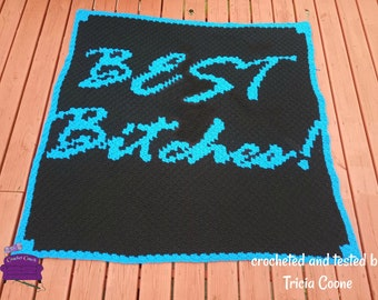 Best Bitches Afghan, C2C Crochet Pattern, Written Row by Row, Color Counts, Instant Download, C2C Graph, C2C Pattern, Graphgan Pattern