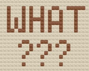 WHAT Pillow, C2C Crochet Pattern, Written Row by Row, Color Counts, Instant Download, C2C Graph, C2C Pattern, Crochet Pillow
