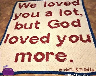 God Loved You More Afghan, C2C Crochet Pattern, Written Row by Row, Color Counts, Instant Download, C2C Graph, C2C Pattern, C2C Graphgan
