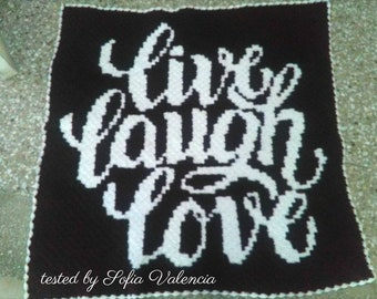 Live Laugh Love afghan, C2C Crochet Pattern, Written Row Counts, C2C Graphs, Corner to Corner, Crochet Pattern, C2C Graph