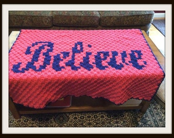 Believe Small Afghan, C2C Crochet Pattern, Written Row Counts, C2C Graphs, Corner to Corner, Crochet Pattern, C2C Graph