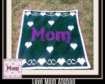 Love Mom #2, C2C Crochet Pattern, Written Row Counts, C2C Graphs, Corner to Corner, Crochet Pattern, C2C Graph