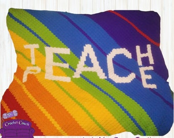 Teach Peace, Rainbow Stripe Afghan, C2C Crochet Pattern, Written Row by Row, Color Counts, Instant Download, C2C Graph, C2C Pattern