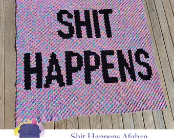 Shit Happens Afghan, C2C Crochet Pattern, Written Row by Row, Color Counts, Instant Download, C2C Graph, C2C Pattern, Graphgan Pattern