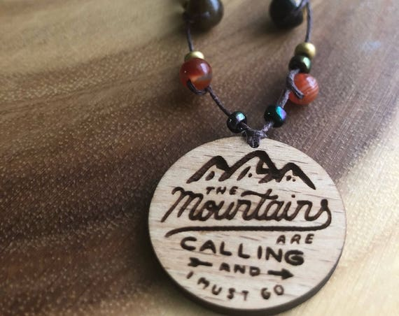 ADVENTURE transformation necklace featuring wood engraved quote the mountins are calling , carnelian, amethyst,  green adventurine quartz