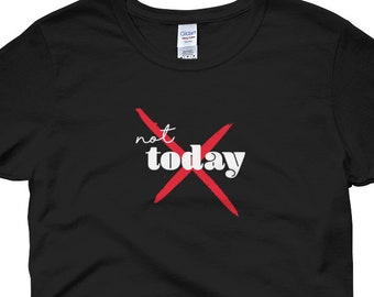 Today is not a good day - Leave me alone - Women's short sleeve t-shirt