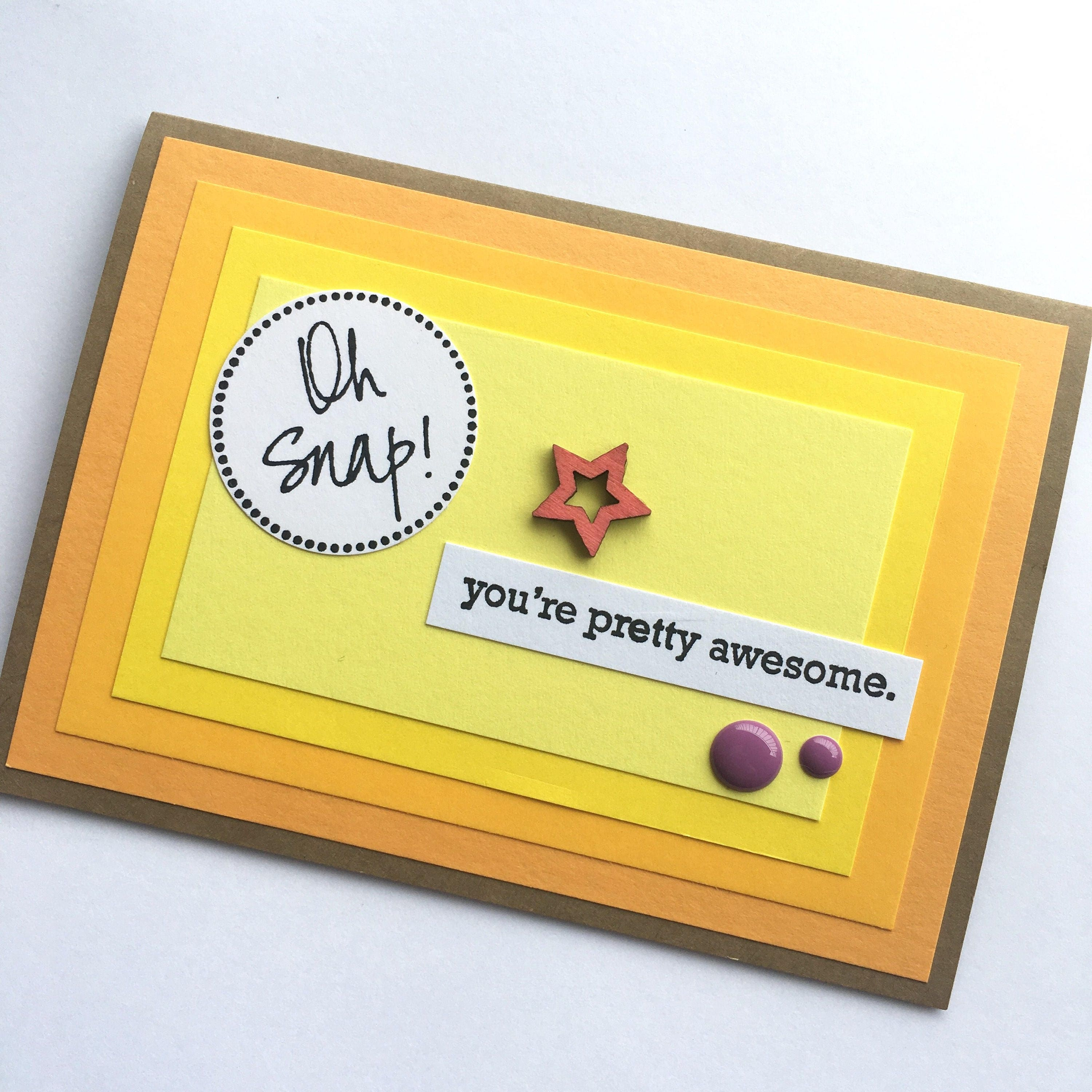 Oh Snap Youre Pretty Awesome Greeting Card Ready To Etsy
