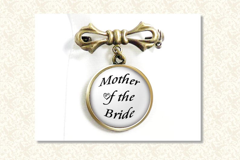 Mother of the Bride Pin Mother of the Groom Brooch Your image 0