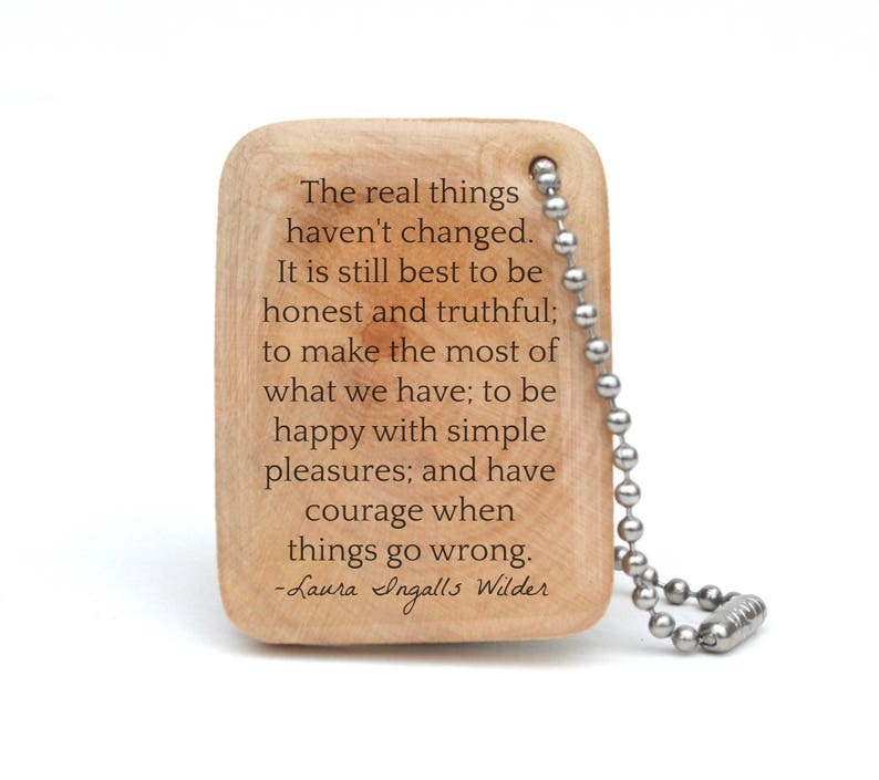 Personalized Quote Keychain  Laura Ingalls Wilder Quote  image 0